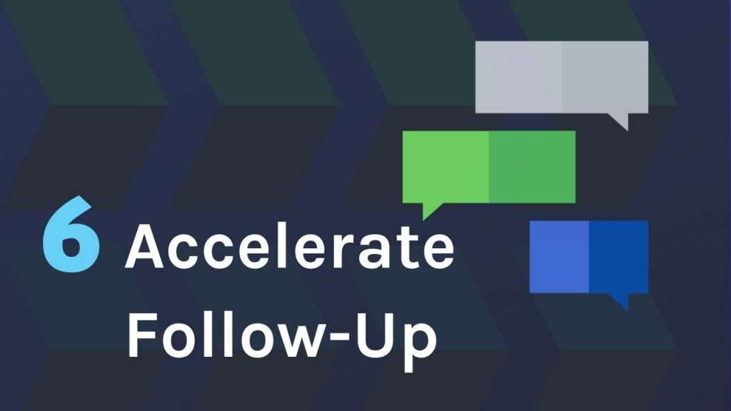 Accelerate Follow-up activity