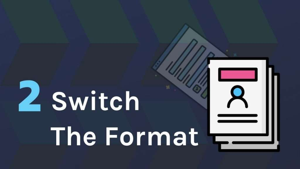 Switch the form format