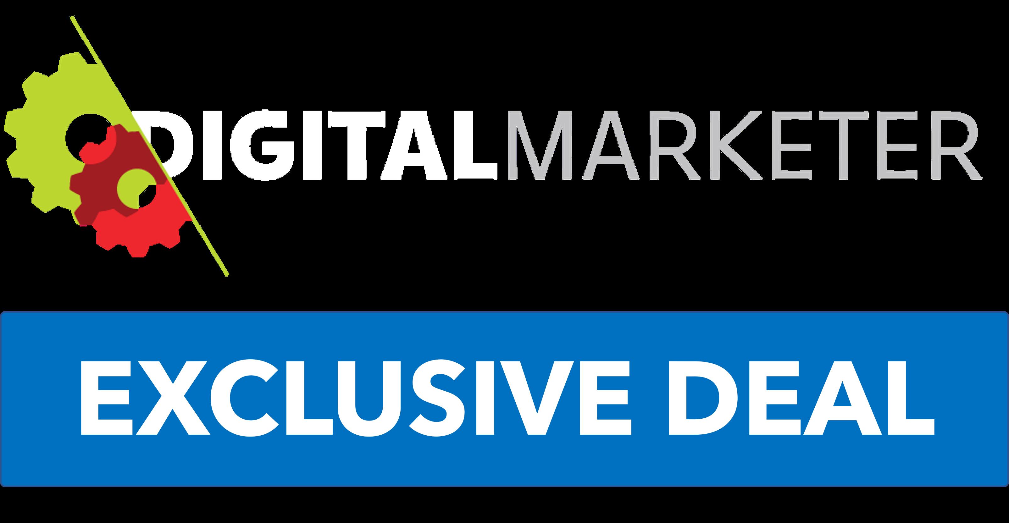 Digital marketer exclusive deal